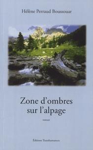 Histoiresdenlire.be Zone d'ombres sur l'alpage Image