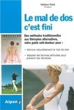 Hélène Petit - Le mal de dos, c'est fini - Prenez en main la santé de votre dos.