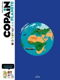 Hélène Pince et Robert Pince - Copain de la planète - A la découverte de l'écologie.