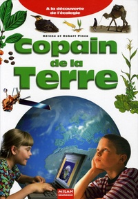 Hélène Pince et Robert Pince - Copain de la Terre.