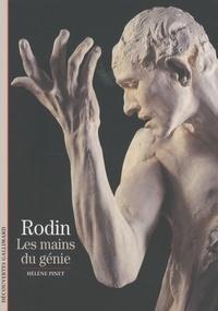 Hélène Pinet - Rodin - Les mains du génie.