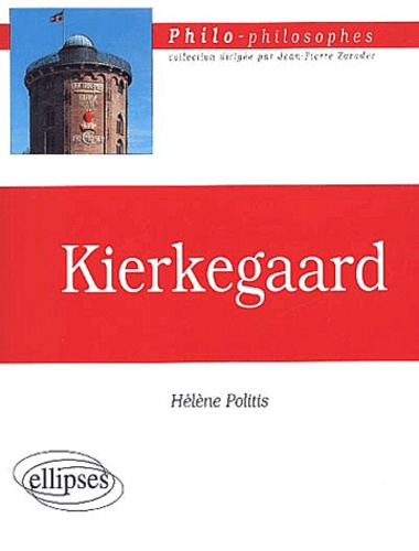 Hélène Politis - Kierkegaard.