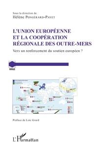 LUnion Européenne et la coopération régionale des Outre-Mers - Vers un renforcement du soutien européen ?.pdf