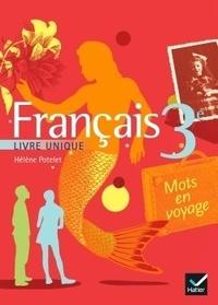 Hélène Potelet - Français 3e - Livre unique (version rigide).
