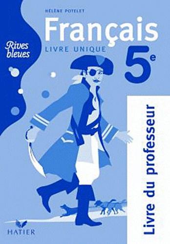 Francais 5e Rives Bleues Livre Du Professeur