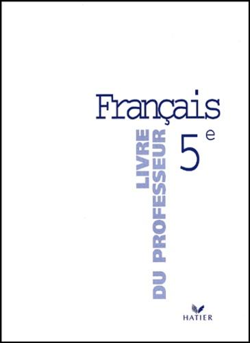 Francais 5eme Livre Du Professeur