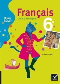 Hélène Potelet - Français 6e - Livre unique.