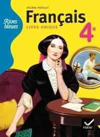 Hélène Potelet - Français livre unique 4e.