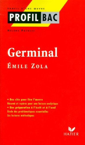 """Hélène Potelet - """"Germinal"""", Emile Zola."""