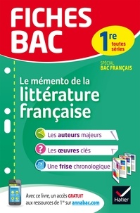 Hélène Potelet - Le mémento de la littérature francaise 1re toutes séries.