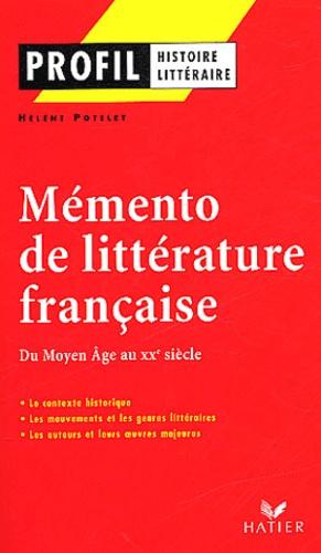 Mémento de littérature française. Du Moyen Age au XXème siècle