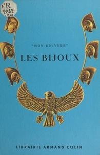 Hélène Puiseux et Judith Bledsoe - Les bijoux.