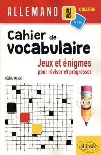 Allemand A1-A2 collège Cahier de vocabulaire- Jeux et énigmes pour réviser et pour progresser - Hélène Raesch   Showmesound.org