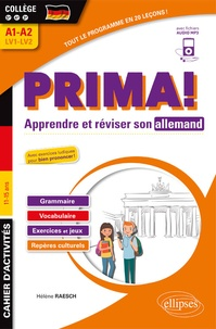 Prima! Apprendre et réviser son allemand 5e 4e 3e A1-A2 LV1-LV2- Cahier d'activités - Hélène Raesch |