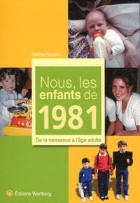 Télécharger gratuitement le livre joomla pdf Nous, les enfants de 1981  - De la naissance à l'âge adulte