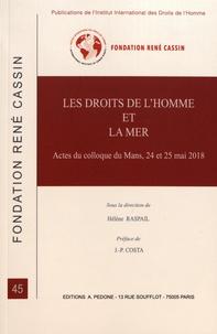 Hélène Raspail - Les droits de l'homme et la mer - Actes du colloque du Mans, 24 et 25 mai 2018.
