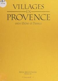 Hélène Ratyé-Choremi et Alfons Alt - Villages en Provence, entre Rhône et Durance.