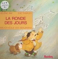 Hélène Ray et Huguette Serri - La ronde des jours.