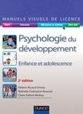 Hélène Ricaud-Droisy et Nathalie Oubrayrie-Roussel - Manuel visuel de psychologie du développement - 2ed - Enfance et adolescence.