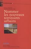 Hélène Rivière d'Arc - Nommer les nouveaux territoires urbains.