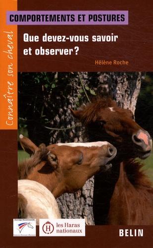 Hélène Roche - Que devez-vous savoir et observer ? - Comportements et postures.