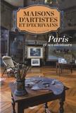 Hélène Rochette - Maisons d'écrivains et d'artistes - Paris et ses alentours.