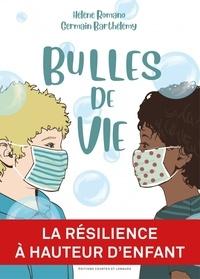 Hélène Romano et Germain Barthélémy - Bulles de vie.