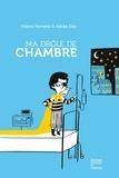 Hélène Romano et Adolie Day - Ma drôle de chambre.