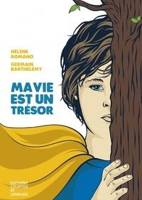 Hélène Romano et Germain Barthélémy - Ma vie est un trésor.
