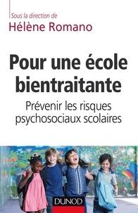 Hélène Romano - Pour une école bientraitante - Prévenir les risques psychosociaux scolaires.