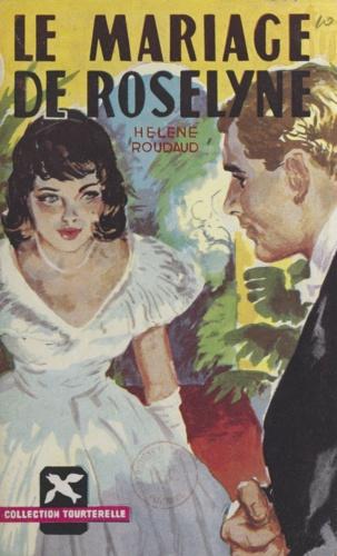 Le mariage de Roseline