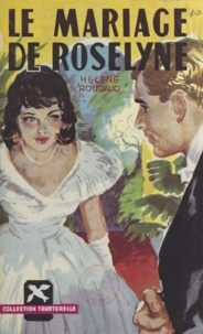 Hélène Roudaud - Le mariage de Roseline.