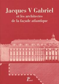 Deedr.fr Jacques V Gabriel et les architectes de la façade atlantique Image