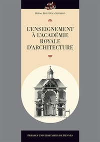 Hélène Rousteau-Chambon - L'enseignement à l'Académie royale d'architecture.