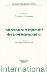 Hélène Ruiz Fabri et Jean-Marc Sorel - Indépendance et impartialité des juges internationaux.