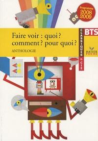 Hélène Sabbah - Faire voir : quoi ? Comment ? Pour quoi ? - Anthologie BTS.