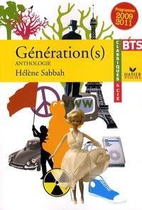 Hélène Sabbah - Génération(s) - Anthologie BTS, Programme 2009 / 2011.