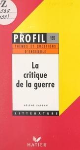 Hélène Sabbah et Georges Décote - La critique de la guerre.