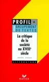 Hélène Sabbah - La critique de la société au XVIIIe siècle - Oral de français, Groupement de textes.