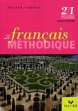 Hélène Sabbah - Le français méthodique 2e/1e.