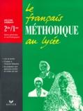 Hélène Sabbah - Le français méthodique au lycée.