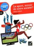 Hélène Sabbah - Le sport, miroir de notre société ? - Anthologie. 2011/2013.