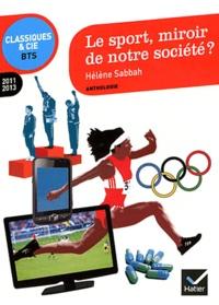 Histoiresdenlire.be Le sport, miroir de notre société ? - Anthologie. 2011/2013 Image