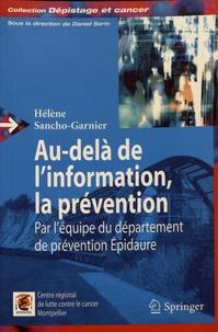 Hélène Sancho-Garnier - Au-delà de l'information, la prévention - Par l'équipe du département de prévention Epidaure.