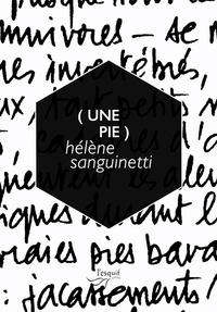 Hélène Sanguinetti - (Une pie).