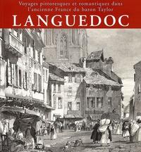Hélène Saule-Sorbé - Languedoc - Voyages pittoresques et romantiques dans l'ancienne France du baron Taylor.