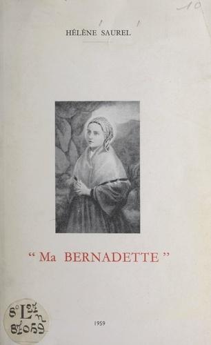 Ma Bernadette