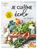 Hélène Schernberg et Louise Browaeys - Je cuisine écolo (ou presque) !.