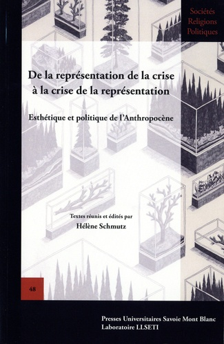 De la représentation de la crise à la crise de la représentation. Esthétique et politique de l'Anthropocène