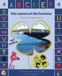 Hélène Selles Bourdu et  Lili la Baleine - Des castors et des hommes - Au coeur d'une usine marémotrice.